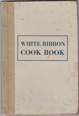 White Ribbon Cook Book